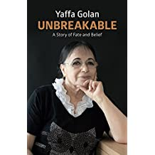 Unbreakable: A Story of Faith and Belief (Biographies & Memoirs) (English Edition)