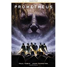 Prometheus: Fire and Stone by Paul Tobin;Juan Ferreyra(2015-04-23)