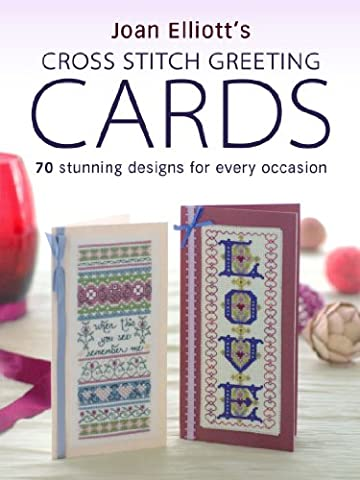 Joan Elliott's Cross Stitch Greetings Cards