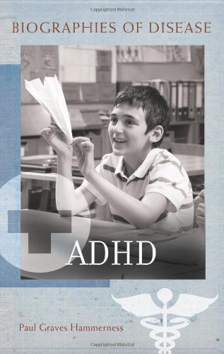 ADHD (Biographies of Disease (Greenwood))