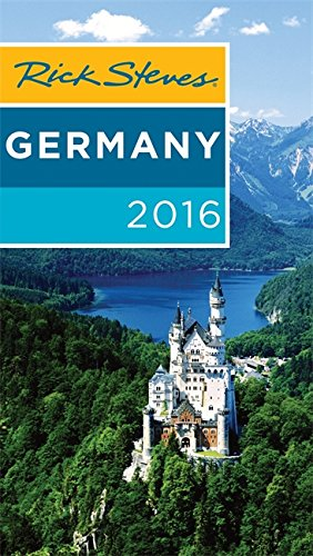 Rick Steves Germany 2016: 2016 Edition