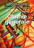 Les cours de Paul Arnaud - Chimie générale - 8e éd : Cours avec 330 questions et exercices corrigés et 200 QCM