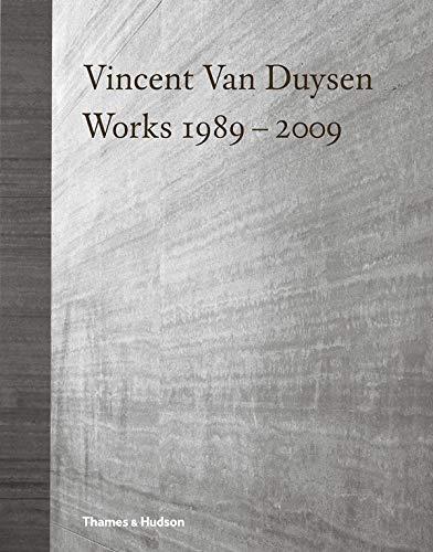 Vincent Van Duysen : Works 1989-2009