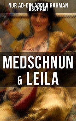 Medschnun & Leila por Nur Ad-din Abdur Rahman Dschami epub
