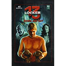 Locker 13: Down and Out (Stories From Locker 13) (English Edition)