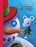 L' escapade du bonhomme de neige / Nathalie Somers, Lydie Baron   Baron, Lydie. Illustrateur