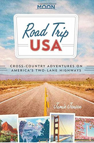 road-trip-usa-cross-country-adventures-on-americas-two-lane-highways