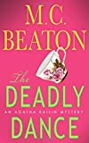 The Deadly Dance - An Agatha Raisin Mystery - St. Martin's Minotaur - 01/11/2004