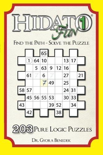 Hidato fun 1: 203 Pure Logic Puzzles (Volume 1) by Dr Gyora Benedek (2013-12-25)