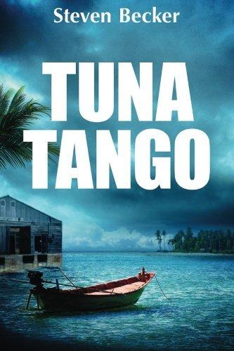 Tuna Tango (Will Service) (Volume 2) by Steven Becker (2014-10-10)