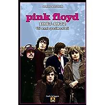 Pink Floyd 1967-1972: Gli anni sperimentali: Volume 10