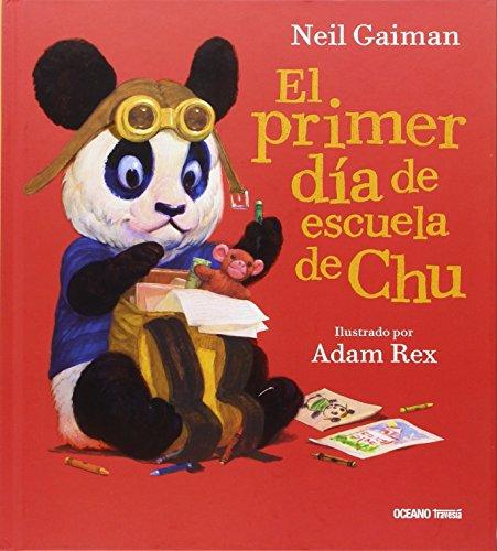 Portada del libro El Primer Día De Escuela De Chu (Primeras Travesías)