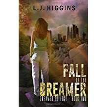 Fall of the Dreamer: Volume 2 (Dreamer Trilogy)