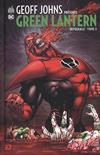Geoff Johns prsente Green Lantern, Intgrale Tome 3 :