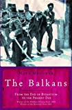 The Balkans - From the End of Byzantium to the Present Day