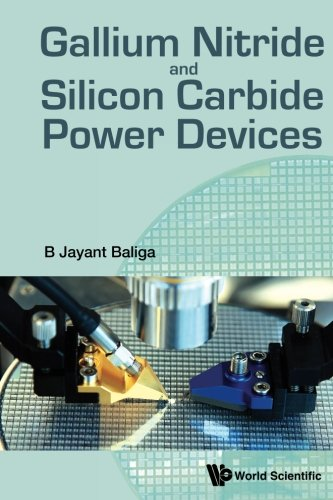 Gallium Nitride And Silicon Carbide Power Devices - Devices Semiconductor Power