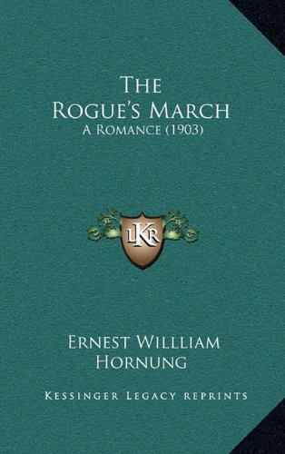 The Rogue's March: A Romance (1903)