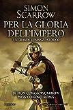 Image de Per la gloria dell'impero (Macrone e Catone Vol. 1