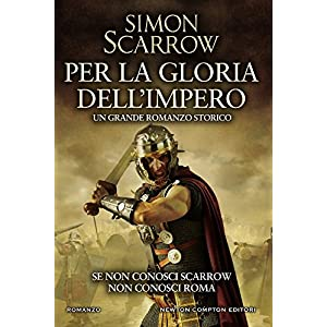 Per la gloria dell'impero (Macrone e Catone Vol. 1