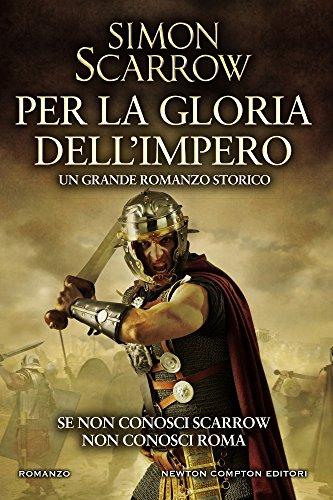 Per la gloria dellimpero (Macrone e Catone Vol. 14) (Italian ...