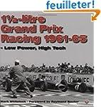 1 1/2 Litre Grand Prix Racing: 1961-1...