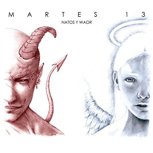 ... Martes 13 [Explicit]