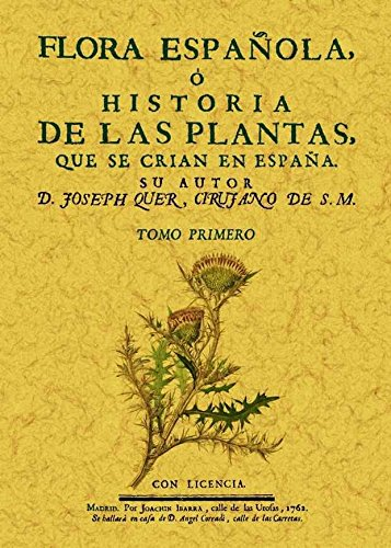 Flora española o historia de las plantas que se crian en España (6 Tomos) por Joseph Qher