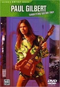 Paul Gilbert: Terrifying Guitar Trip [DVD]