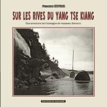Sur les rives du Yang-tsé Kiang: Une aventure de l'enseigne de vaisseau Bermon