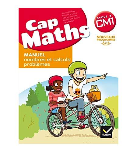 Cap Maths CM1 ed. 2017 - Livre Eleve Nombres et Calculs  + Dico Maths Cm