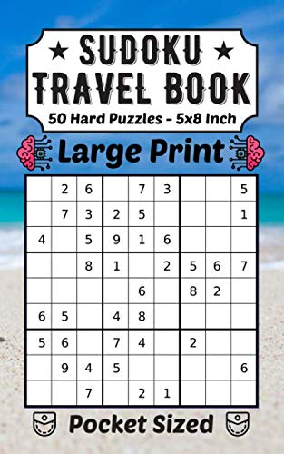 Sudoku Travel Book 50 Hard Puzzles Large Print: Pocket Sudoku 9×9 For Adults And Kids 50 Hard Puzzles And Solutions 5 x 8 Inch For Traveling Lovers Europe Spain Thailand... (Travel Puzzles, Band 1) (Hawaii For Dummies)