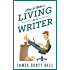 How to Make a Living as a Writer (English Edition)