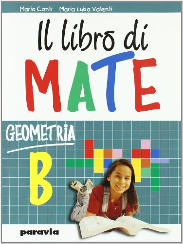 Il libro di mate. Geometria. Per la Scuola media: 2