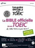 La Bible officielle du TOEIC® (conforme au nouveau test TOEIC 2018)...