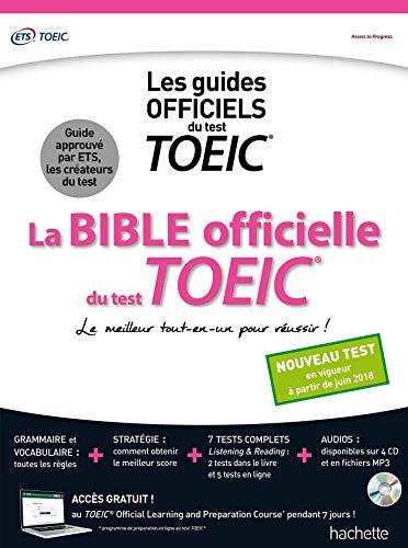 La Bible officielle du TOEIC® (conforme au nouveau test TOEIC 2018) par Collectif