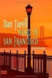 Mord in San Francisco: Kriminalroman