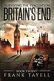 Surviving the Evacuation, Book 12: Britain's End: Volume 12