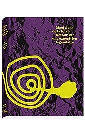 Magiciens de la Terre : Retour sur une exposition légendaire