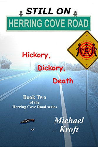 ebook: Still On Herring Cove Road: Hickory, Dickory, Death (B00NLL6PMW)
