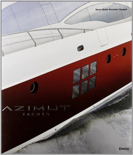 Azimut yachts. Ediz. illustrata