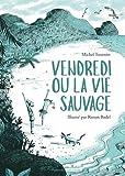 Vendredi ou la vie sauvage - Editions Flammarion - 18/10/2017