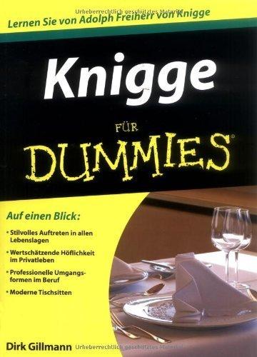 Knigge für Dummies von Gillmann. Dirk (2009) Taschenbuch
