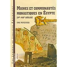 JJP Supplement 11 (2009) Journal of Juristic Papyrology: Moines et communautes monastiques en Egypte, IVe-VIII siecles (The Journal of Juristic Papyrology Supplement, Band 11)