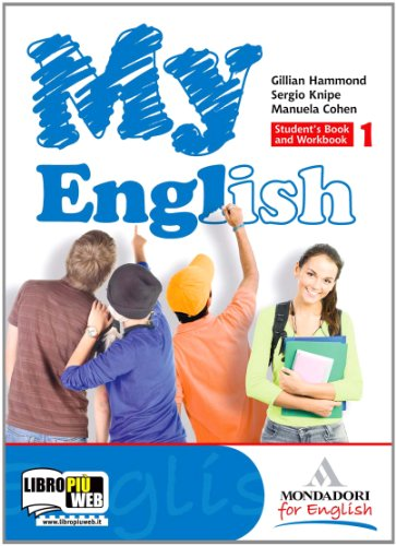My English. Student's book-Workbook-Companion. Con espansione online. Con CD Audio. Per le Scuole superiori: 1