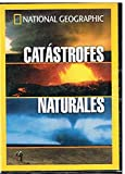 National Geographic: Catástrofes Naturales