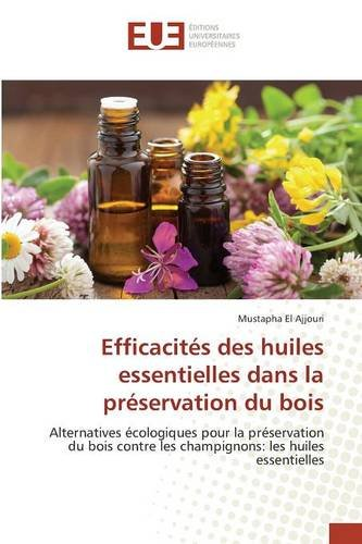 efficacites-des-huiles-essentielles-dans-la-preservation-du-bois