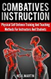 Image de Combatives Instruction: Physical Self Defense Teaching And Training Methods (Eng