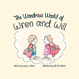 Libros Gratis Para Descargar The Wondrous World of Wren and Will Donde Epub