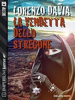 La vendetta dello stregone (Imperium Horror) di [Lorenzo Davia]