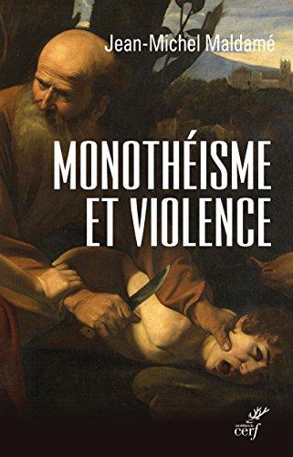 Monothisme et violence : Lexprience chrtienne